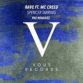 Thumbnail for the Spencer Tarring - Rave (The Remixes) link, provided by host site