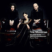 Thumbnail for the Trio Mondrian - Ravel/Shostakovich: Piano Trios link, provided by host site