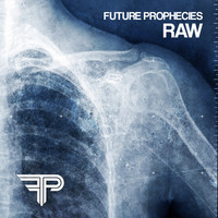 Thumbnail for the Future Prophecies - Raw (the Outbreak recordings 2002-2005) link, provided by host site