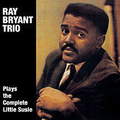 """Thumbnail for the Ray Bryant - Ray Bryant Plays the Complete """"Little Susie"""" link, provided by host site"""