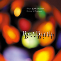 Thumbnail for the Showa Wind Symphony - Re•Birth link, provided by host site