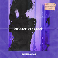 Thumbnail for the The Magician - Ready to Love (The Remixes) link, provided by host site