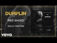 Thumbnail for the Dolly Parton - Red Shoes (from the Dumplin' Original Motion Picture Soundtrack) link, provided by host site