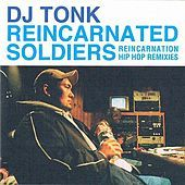 Thumbnail for the DJ Tonk - Reincarnated Soldiers link, provided by host site