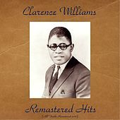 Thumbnail for the Clarence Williams - Remastered Hits (All Tracks Remastered 2016) link, provided by host site