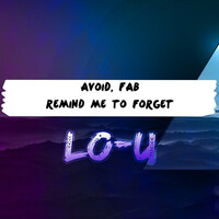 Thumbnail for the Avoid - Remind Me to Forget link, provided by host site