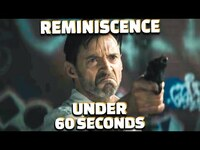 Thumbnail for the Screen Rant - Reminiscence In Under 60 Seconds link, provided by host site