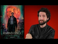 Thumbnail for the Jeremy Jahns - Reminiscence - Movie Review link, provided by host site
