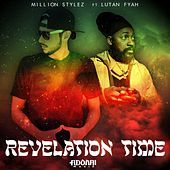 Thumbnail for the Million Stylez - Revelation Time link, provided by host site