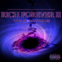 Thumbnail for the Wylie - Rich Forever II link, provided by host site