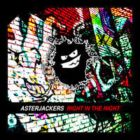 Thumbnail for the AsterJackers - Right In The Night link, provided by host site