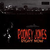 Thumbnail for the Rodney Jones - Right Now! link, provided by host site