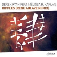 Thumbnail for the Derek Ryan - Ripples (Rene Ablaze Remix) link, provided by host site
