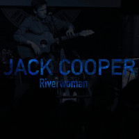 Thumbnail for the Jack Cooper - Riverwoman link, provided by host site