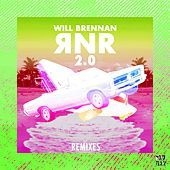 Thumbnail for the Will Brennan - RNR 2.0 (Remixes) link, provided by host site
