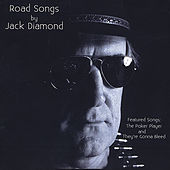 Thumbnail for the Jack Diamond - Road Songs by Jack Diamond link, provided by host site