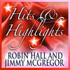 Thumbnail for the Robin Hall - Robin Hall & Jimmie McGregor: Hits and Highlights link, provided by host site