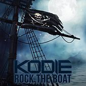 Thumbnail for the Kodie - Rock the Boat link, provided by host site