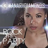 Thumbnail for the Kanary Diamonds - Rock The Party link, provided by host site