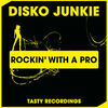 Thumbnail for the Disko Junkie - Rockin' With a Pro link, provided by host site