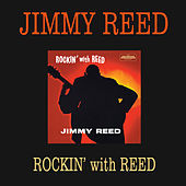 Thumbnail for the Jimmy Reed - Rockin' with Reed (Bonus Track Version) link, provided by host site