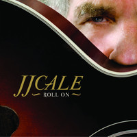 Thumbnail for the J.J. Cale - Roll On link, provided by host site