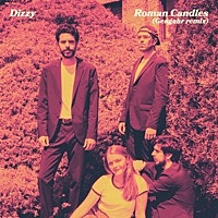 Thumbnail for the Dizzy - Roman Candles [Gengahr Remix] link, provided by host site