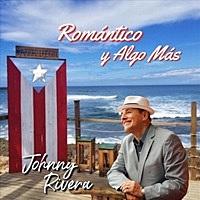 Thumbnail for the Johnny Rivera - Romántico y Algo Más link, provided by host site