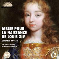 Thumbnail for the Galilei Consort - Rovetta: Messe pour la naissance de Louis XIV (Live Recording at La Chapelle Royale du Château de Versailles) link, provided by host site