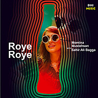 Thumbnail for the Sahir Ali Bagga - Roye Roye link, provided by host site