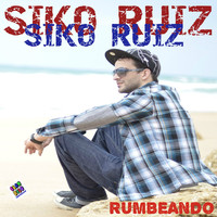 Thumbnail for the Siko Ruiz - Rumbeando link, provided by host site