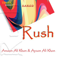 Thumbnail for the Amaan Ali Khan - Rush link, provided by host site