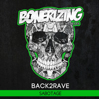 Thumbnail for the Back2Rave - Sabotage link, provided by host site