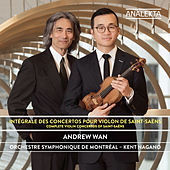 Thumbnail for the Andrew Wan - Saint-Saëns: Complete Violin Concertos link, provided by host site