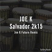 Thumbnail for the Joe K - Salvador 2K15 link, provided by host site