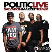 Thumbnail for the Politic Live - Salvation (Marzetti Remix) link, provided by host site