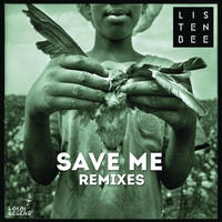 Thumbnail for the LISTENBEE - Save Me (Remixes) link, provided by host site
