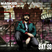 Thumbnail for the Masked Wolf - Say So link, provided by host site