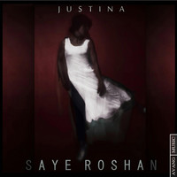 Thumbnail for the Justina - Saye Roshan link, provided by host site