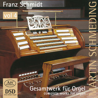 Thumbnail for the Franz Schmidt - Schmidt: Works for Organ, Vol. 4 link, provided by host site
