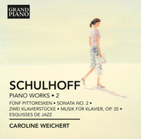 Thumbnail for the Erwin Schulhoff - Schulhoff: Piano Works, Vol. 2 link, provided by host site