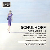 Thumbnail for the Caroline Weichert - Schulhoff: Piano Works, Vol. 3 link, provided by host site