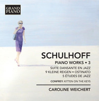 Thumbnail for the Erwin Schulhoff - Schulhoff: Piano Works, Vol. 3 link, provided by host site