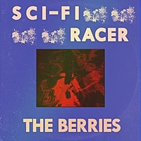 Thumbnail for the The Berries - Sci-Fi Racer link, provided by host site