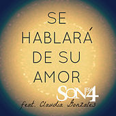 Thumbnail for the Son By Four - Se Hablara de Su Amor link, provided by host site