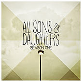 Thumbnail for the All Sons & Daughters - Season One link, provided by host site
