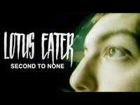 Thumbnail for the Lotus Eater - Second To None link, provided by host site