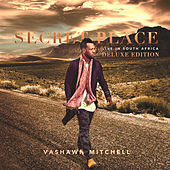 Thumbnail for the Vashawn Mitchell - Secret Place link, provided by host site