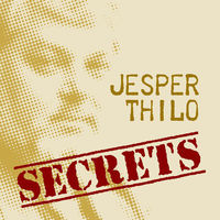 Thumbnail for the Jesper Thilo - Secrets link, provided by host site