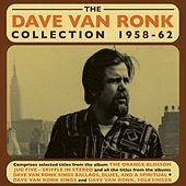 Thumbnail for the Dave Van Ronk - See That My Grave Is Kept Clean link, provided by host site